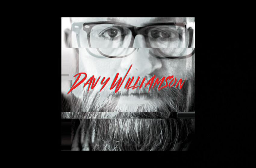 "Davy Williamson – ""Same Place"""