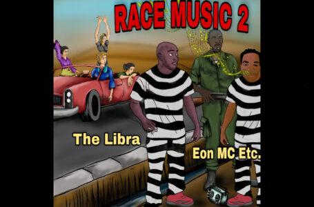 Eon MC Etc. & The Libra – Race Music 2