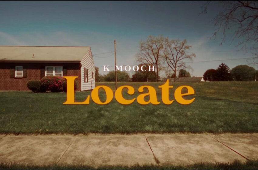 "K Mooch – ""Locate"" / ""Same Old"""