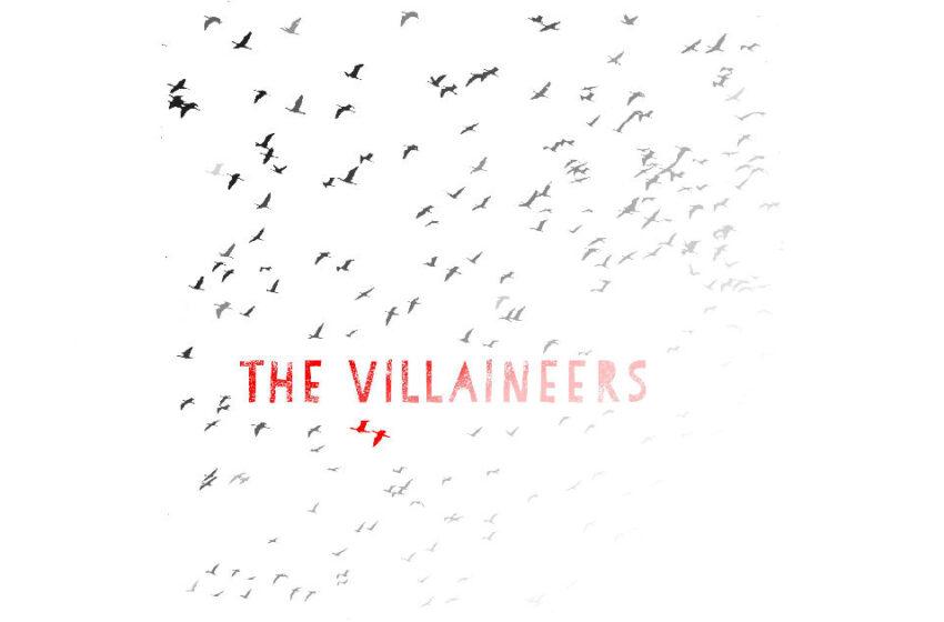 The Villaineers – The Villaineers